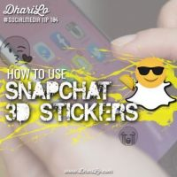 How to Use Snapchat's New 3D Stickers