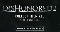 Dishonored 2 Achievements Revealed – Game Will feature 47 Achievements, Check Out The List Here