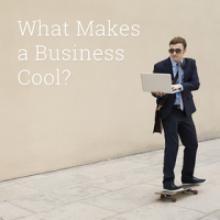 """What Makes a business Cool? Defining the """"It issue"""""""