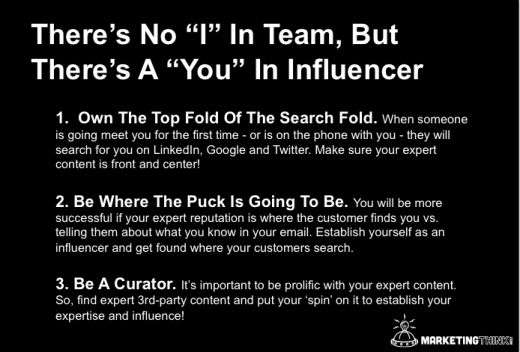 "There's No ""I"" In group, but There's A ""You"" In Influencer"
