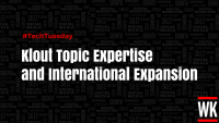 Tech Tuesday: Klout subject experience and global enlargement