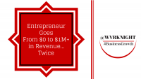 Entrepreneur Goes From $0 to $1+ Million in income, Twice