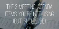 the three meeting Agenda gadgets You're not using (but will have to Be)