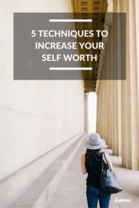 5 techniques to increase Your self worth