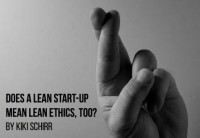 Does a Lean begin-up imply Lean Ethics, Too?