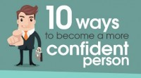 10 the right way to grow to be A more confident particular person [Infographic]