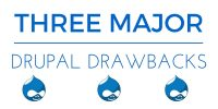 3 Major Drupal Drawbacks