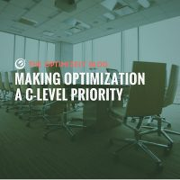 Making Optimization a C-Level Priority