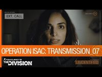 The Division – Operation ISAC Endangers a New Ally in Transmission 07