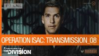 The Division – Transmission 08 Gives Operation ISAC A New Protector
