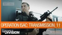The Division – A Familiar Face Returns to Operation ISAC in Transmission 11