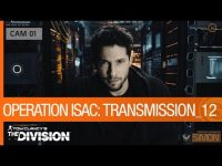 The Division – Suspicions Flare In Operation ISAC Transmission 12