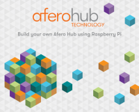 Afero launches fast, low-cost IoT hub for the developer community