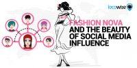 Fashion Nova And The Beauty Of Social Media Influence