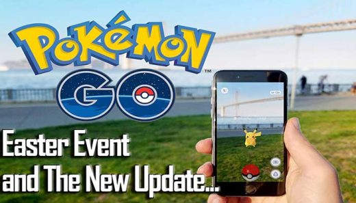 Pokemon Go News: Gear It Up Fans, The Easter Event Is About To Be Unleashed, A Massive New Update Discovered