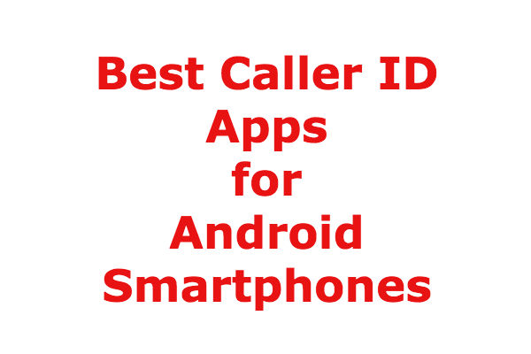 best free caller id app for android 2017