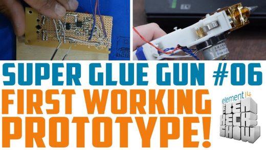 Ben Heck's Super Glue Gun: The first working prototype