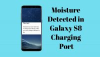 Galaxy S8: Moisture Detected in Charging Port Error [Fixed]