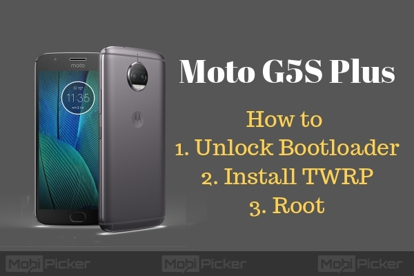 How to Root Moto G5S Plus and Install TWRP Recovery