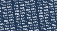 The Awl is shutting down, and it will be sorely missed