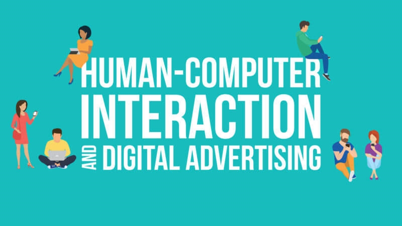 Human-computer interaction and digital advertising | DeviceDaily.com