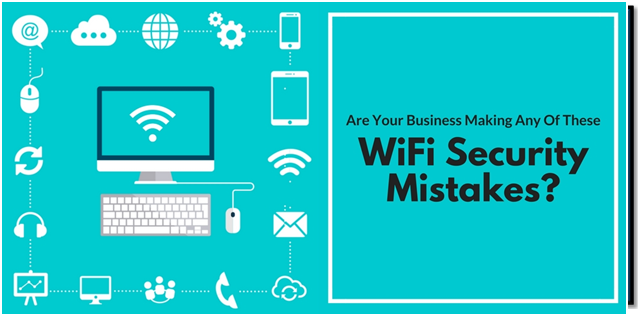 Is Your Business Making Any Of These WiFi Security Mistakes? [Infographic] | DeviceDaily.com