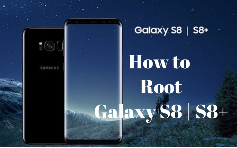How to Root Galaxy S8, S8+ With TWRP Custom Recovery | DeviceDaily.com