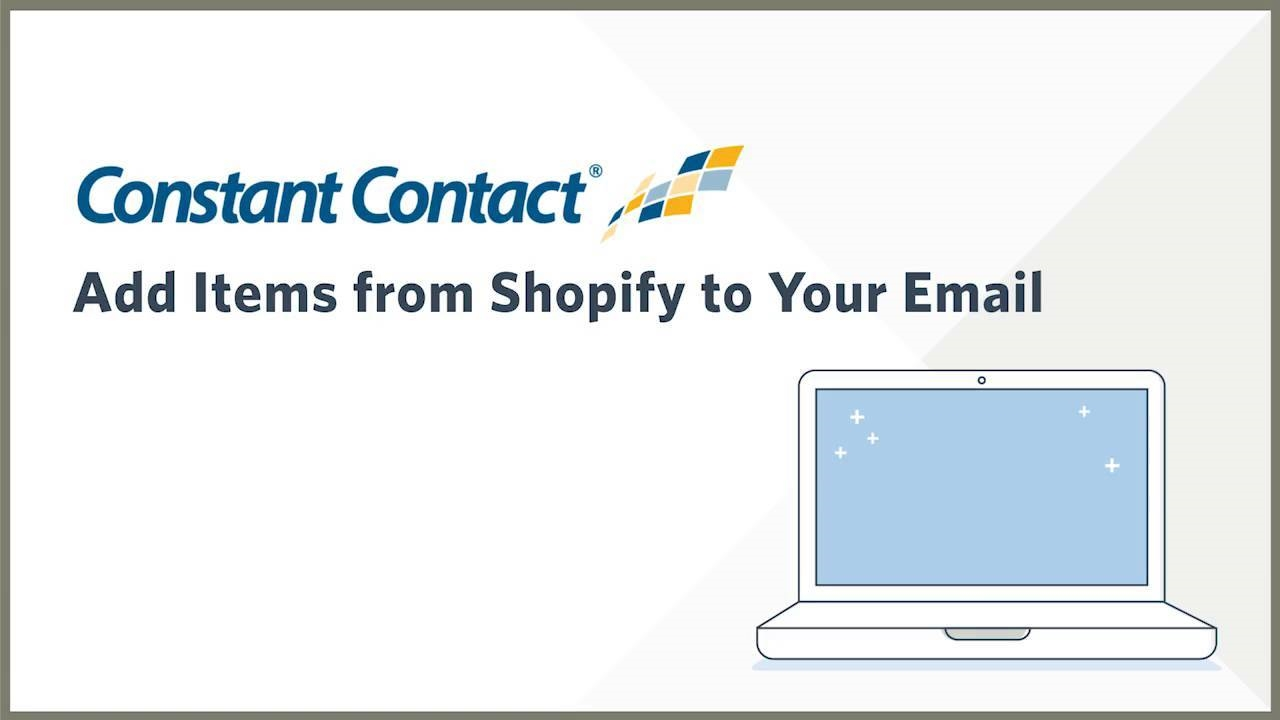 Constant Contact Links Up With Shopify To Drive SMB Email   DeviceDaily.com