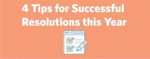 4 Tips for Successful Resolutions this Year