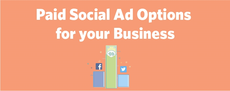 Paid Social Ad Options for your Business | DeviceDaily.com
