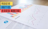 Predictive Analytics: How to Turbocharge Your Digital Marketing Strategy