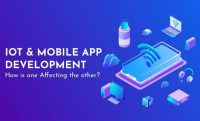 IoT and Mobile App Development are Affecting Each Other