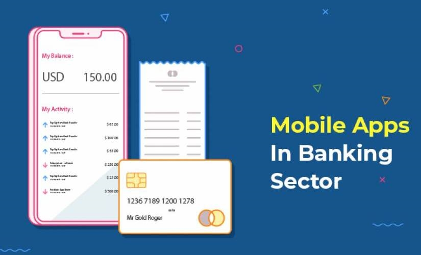 Revolutionizing the Banking Sector with Next Level Mobile Apps | DeviceDaily.com