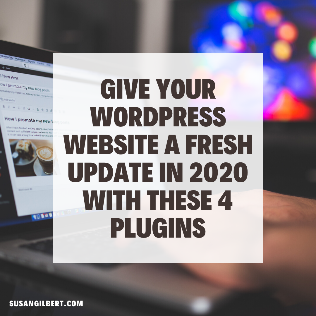 Give Your WordPress Website a Fresh Update in 2020 with These 4 Plugins | DeviceDaily.com