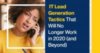 IT Lead Generation Tactics That Will No Longer Work