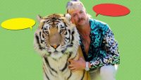 17 iconic lines from Netflix's bonkers 'Tiger King' that'll soon be on t-shirts