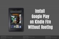 How to Install Google Play on Kindle Fire Tablet