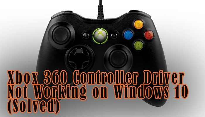 Xbox 360 Controller Driver Not Working on Windows 10 | DeviceDaily.com