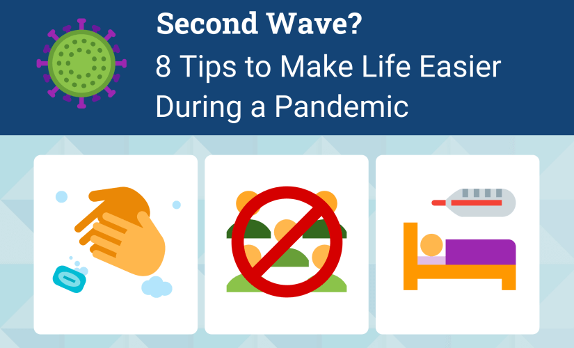 Second Wave? 8 Tips to Make Life Easier During a Pandemic | DeviceDaily.com