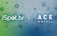 iSpot.tv Acquires Ace Metrix To Combine Brand And Business Outcomes Measurement