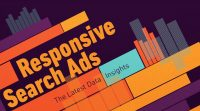 Google Defaults Responsive Search Ads
