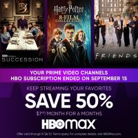 HBO Max promo offers 50 percent off subscriptions until September 26th